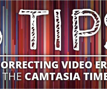 camtasia tips and tricks